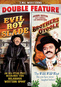 Evil Roy Slade / The Brothers O'Toole