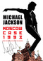 Jackson Michael: Moscow Case 1993 - When the King of Pop Met the Soviets